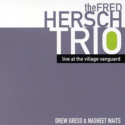 2005 Fred Hersch Live At The Village Vanguard.jpg