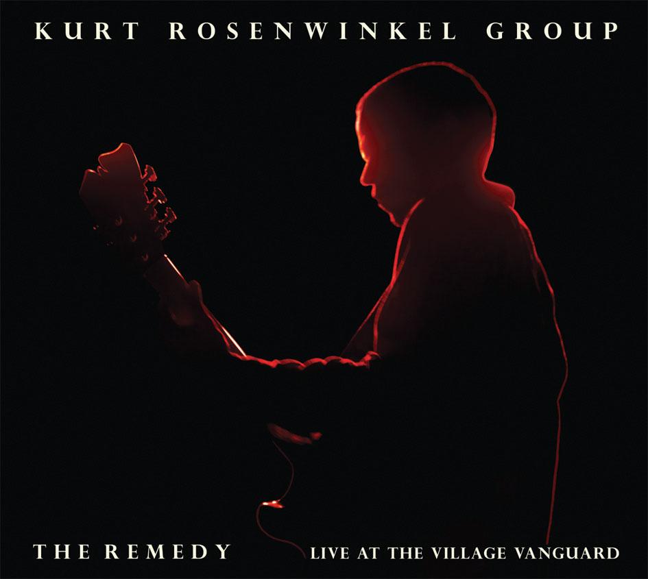 2006 Kurt Rosenwinkel The Remedy.jpg