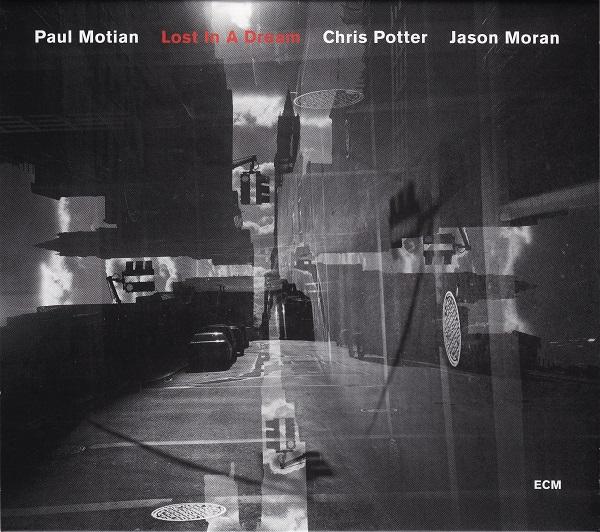 2009 Paul Motian Lost In A Dream.jpg