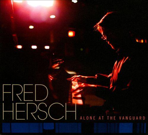 2010 Fred Hersch Trio Alone at the Vanguard.jpg