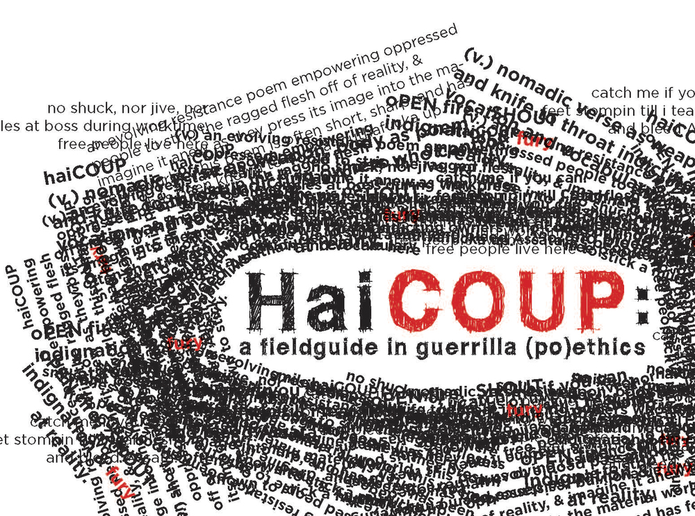 HaiCOUP: A fieldguide in guerrilla (po)ethics