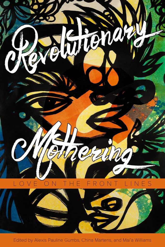 Revolutionary Mothering (anthology)