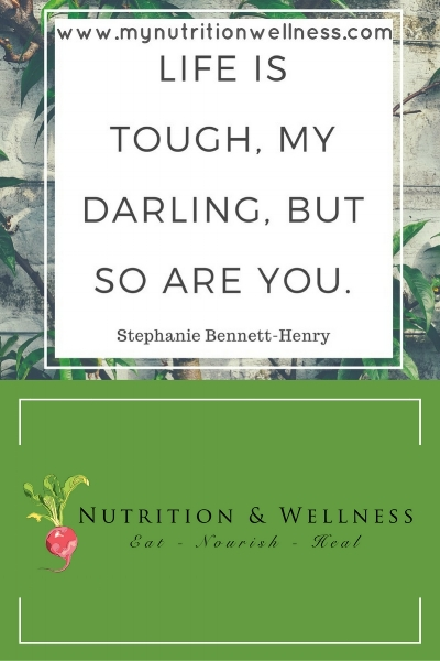 Healthy affirmation life is tough my darling but so are you