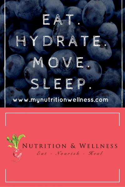 Healthy affirmation eat hydrate move sleep