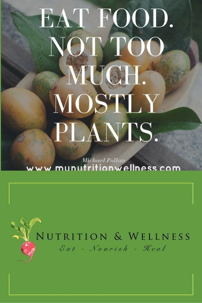 Healthy Affirmation: Eat food, not too much. Mostly plants