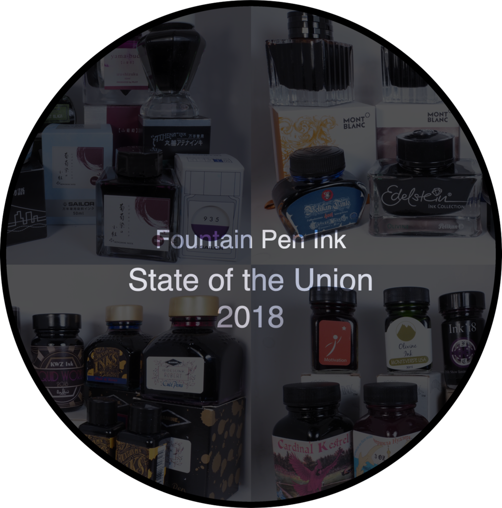 051baa791a2 State of the Union 2018  Fountain Pen Ink — Macchiato Man