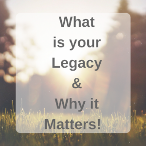 what-is-your-legacy