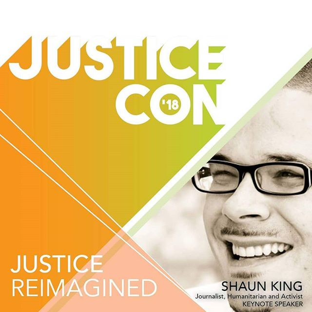 The inaugural JusticeCon2018 kicks off tomorrow!! Civil Rights Activist, journalist, and humanitarian Shaun King will close out our full day conference with the closing keynote address.