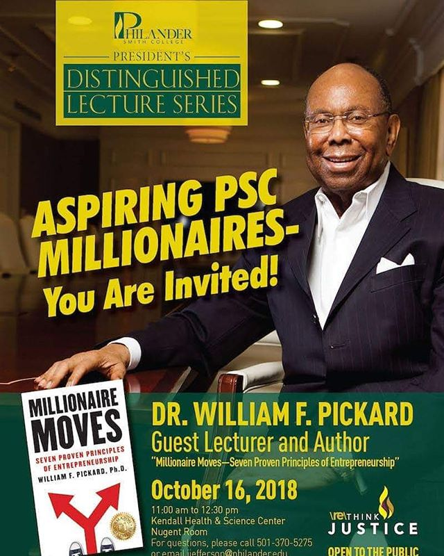 TOMORROW: The President's Distinguished Lecture Series is excited to welcome Dr. William F. Pickard, author of Millionaire Moves! Lecture begins at 11:00am.