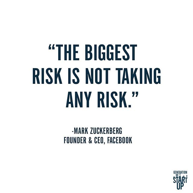 """""""In a world that's changing really quickly, the only strategy that is guaranteed to fail is not taking risks.""""- Mark Zuckerberg #GenerationStartup #LearningToFail #RedefiningSuccess"""