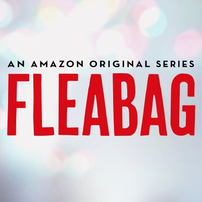 Fleabag. - Also starring a Guinea Pig named Hilary. 🐹