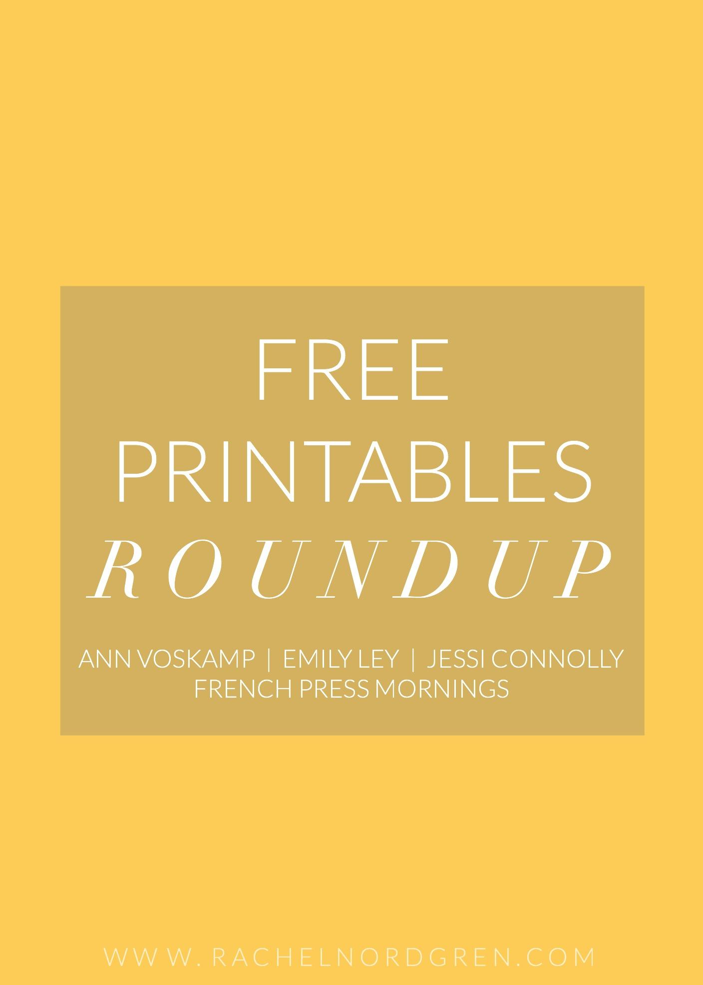 A roundup of four inspirational + free printables from Ann Voskamp, Emily Ley, Jess Connolly, and French Press Mornings.