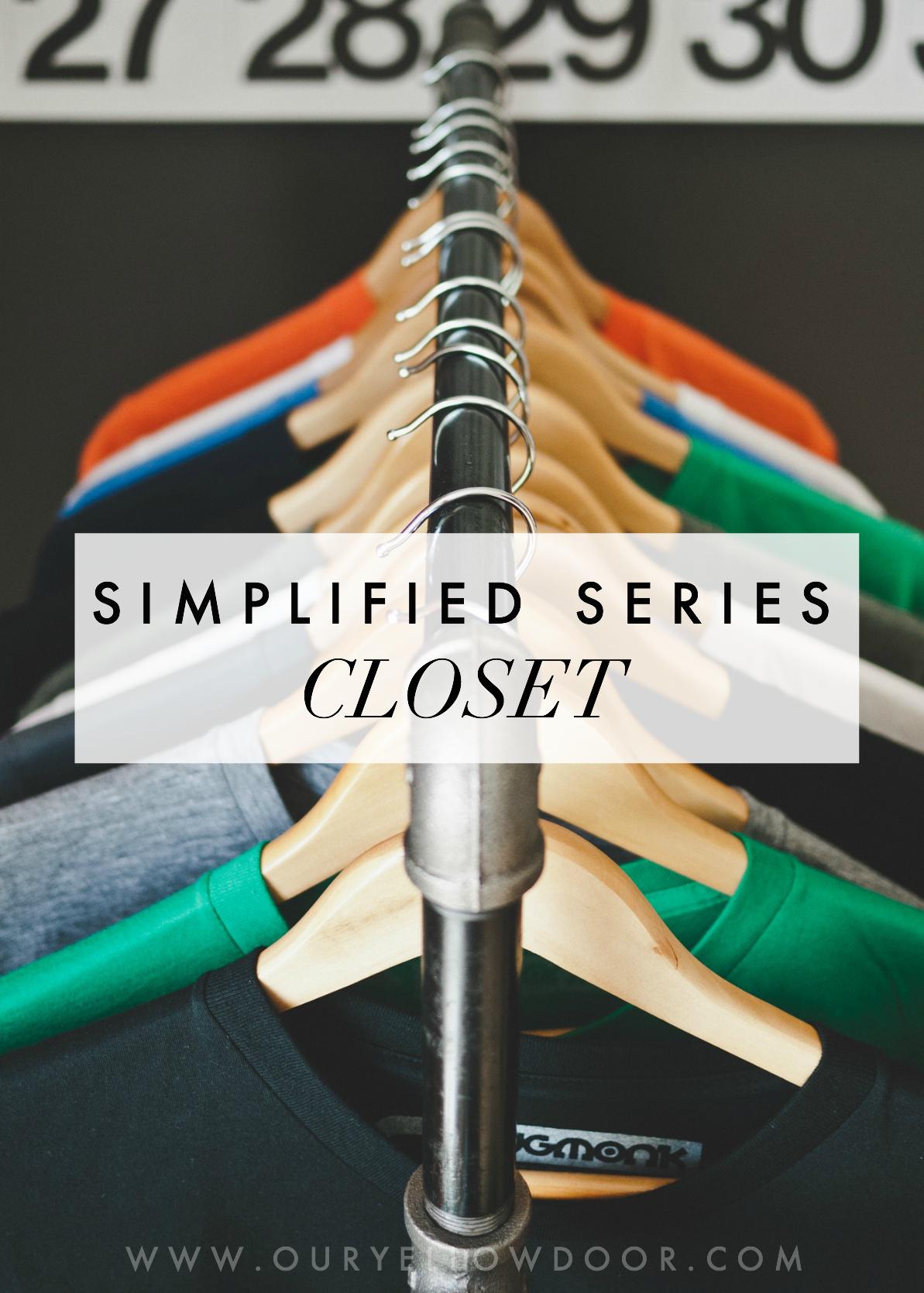 Simplified Series Closet