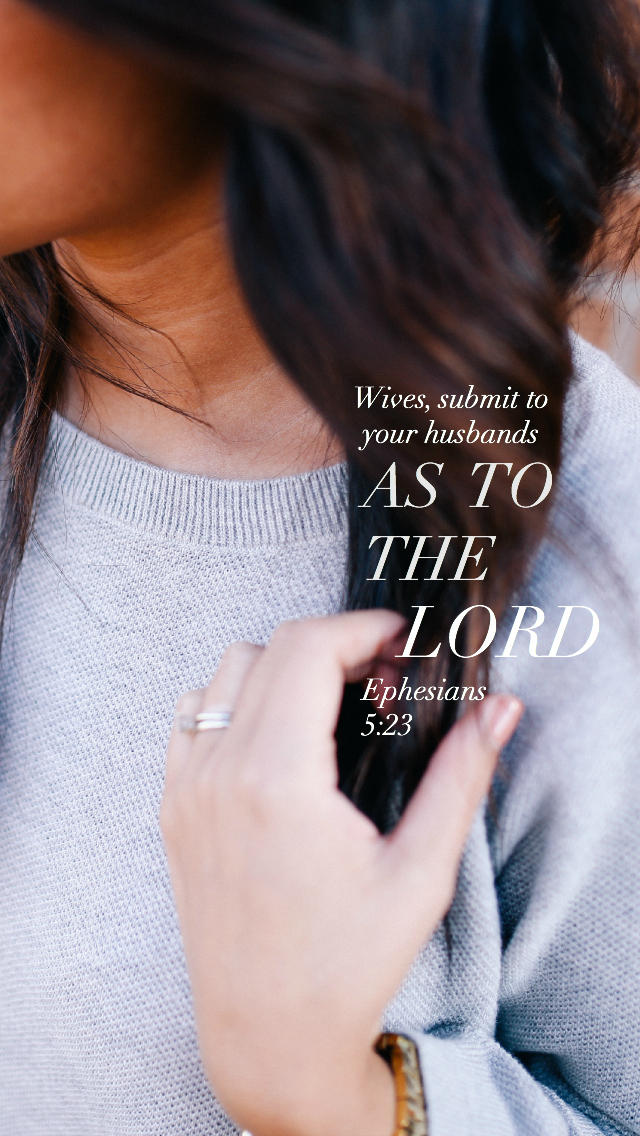 """Ephesians 5:23 Lockscreen - """"Wives, submit to your husbands as to the LORD."""""""