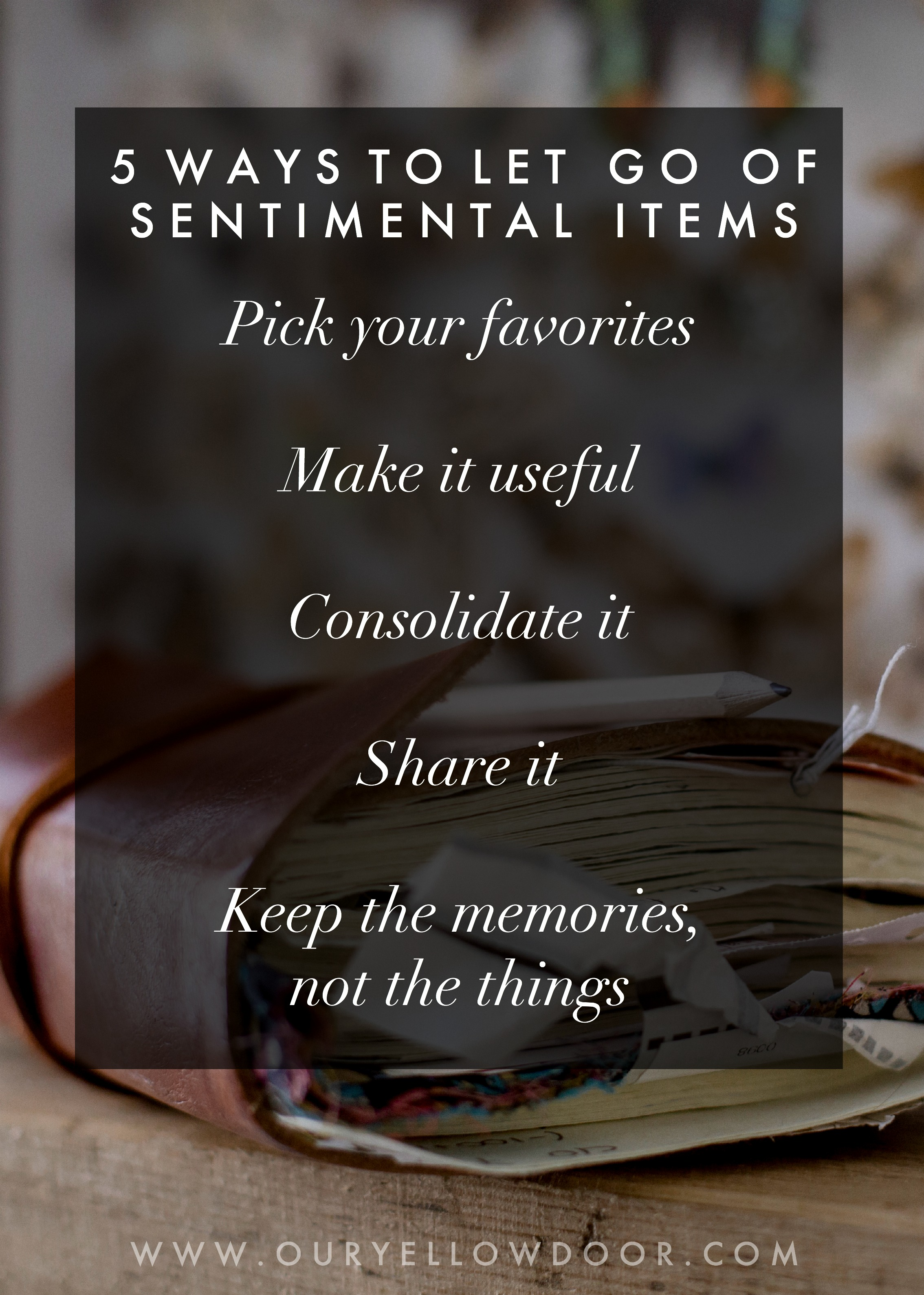 5 Ways To Let Go of Sentimental Items