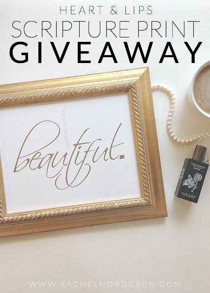 Heart & Lips Scripture Print Giveaway | Rachel Nordgren