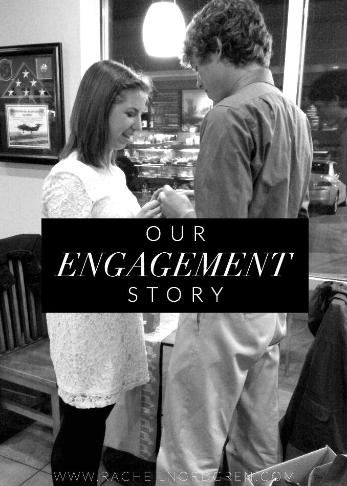 Our Engagement Story | Rachel Nordgren