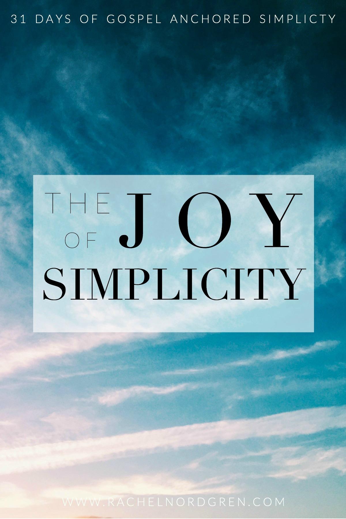 Write 31 Days: The Joy of Simplicity