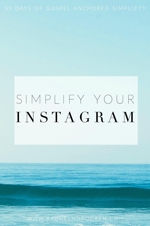 Write-31-Days-16-Simplify-Your-Instagram.jpg