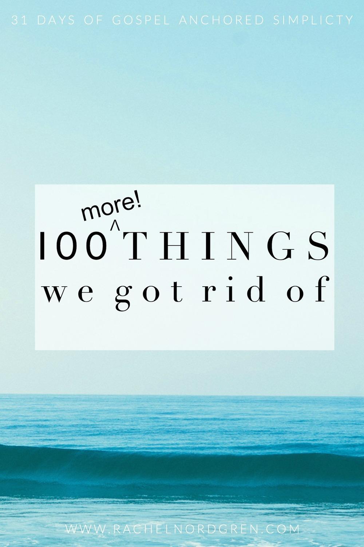 Write-31-Days-27-100-More-Things-We-Got-Rid-Of.jpg