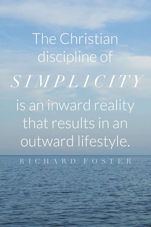 Write-31-Days-Christian-Simplicity-Quote-Richard-Foster-25.jpg