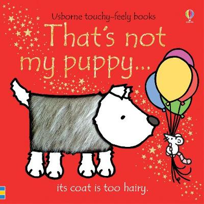 thats not my puppy - reading childrens books to your child will help speech or language related problems.