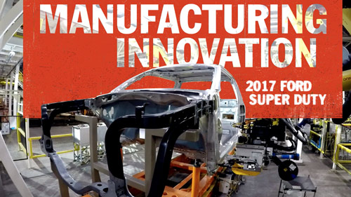Manufacturing Innovations   FORD SUPER DUTY
