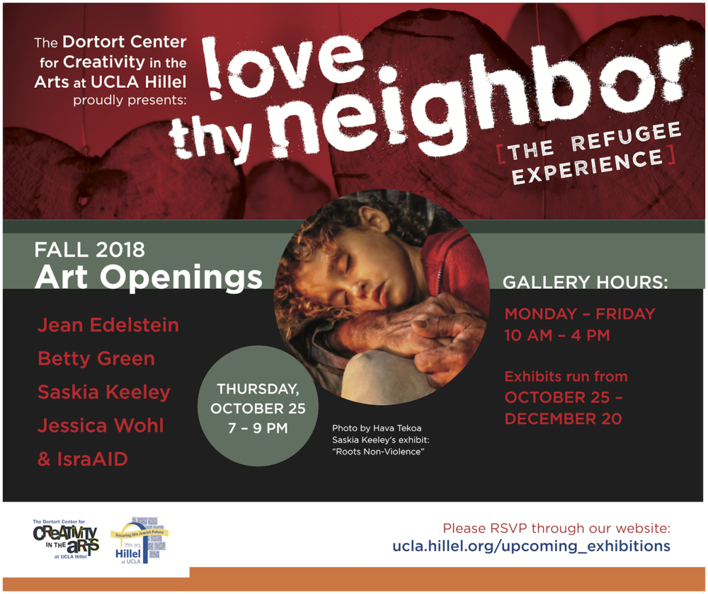 saskia-keeley-photography-documentary-photographer-documentarian-photojournalism-non-violence-workshops-ucla-hillel-the-dortort-center-of-arts-love-thy-neighbor-the-refugee-experience-lobby-poster-2018.png