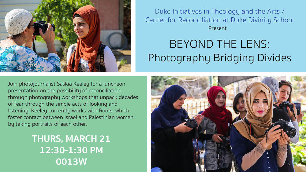 Beyond the Lens - Saskia Keeley Presentation on Peacemaking in the West Bank