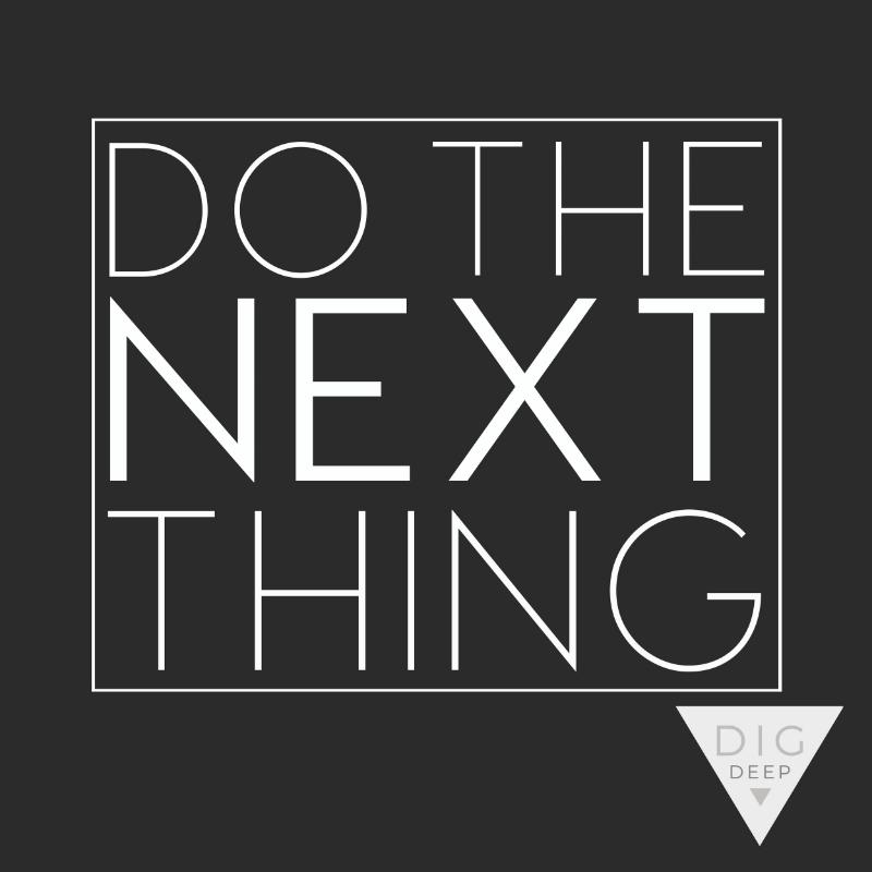 Do the next thing.jpg