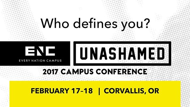 It starts tonight! Corvallis, are you ready? #ENC_Unashamed// #ENCampus #EveryNationCampus #EveryStudentEveryCampus #everynation