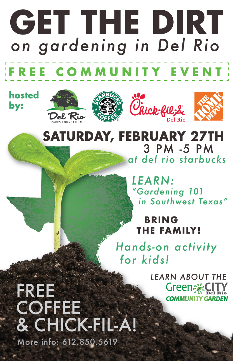 Please join us for this FREE family-friendly community event! Whether you're a seasoned gardener or you're ready to pull your first weed, we invite you and your family to join us for a gardening class, hands-on activities for the kids, a silent auction, door prizes and free coffee and Chick-fil-A. We'll also be discussing ways to get involved in Del Rio's first Community Garden, so don't miss it! We hope to see you there! The Del Rio Community Garden Crew