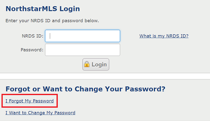 Forgot Your Password - 1. From the login page, click on the I forgot My Password link.2. Follow the instructions for recovering your password.