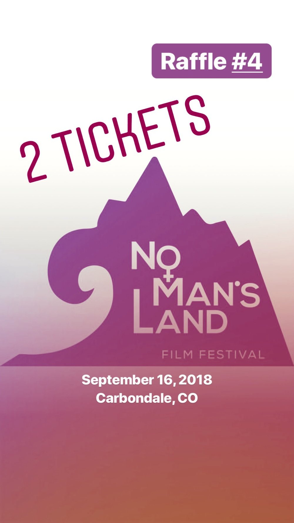 Raffle Prize #4 - Two tickets to the No Man's Land Film Festival in Carbondale, CO on September 16th 2018!