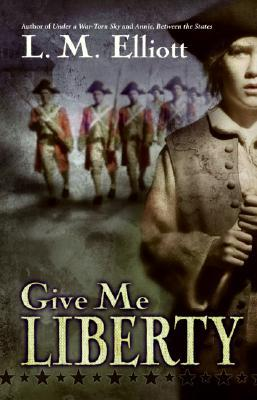 Elliot, L.M. Give Me Liberty. Katherine Tegan/Harper Collins, 2006. 376 pp. Grades 5-8.