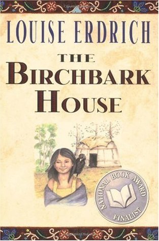 Erdrich, Louise. The Birchbark House (The Birchbark House #1). Hyperion, 1999. 244 pp. grades 5-8.