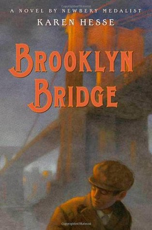 Hesse, Karen. Brooklyn Bridge. Macmillan, 2008. 229 pp. Grades 6-8.