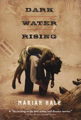 Hale, Marian. Dark Water Rising. Holt, 2006. 233 pp. Grades 6-8.