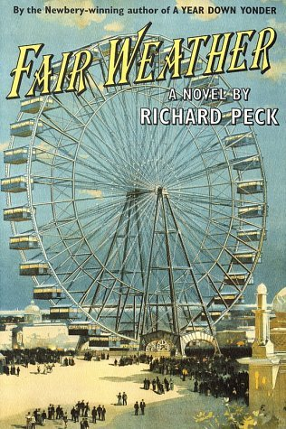 Peck, Richard. Fair Weather. Dial Books, 2001. 139 pp. Grades 5-7.