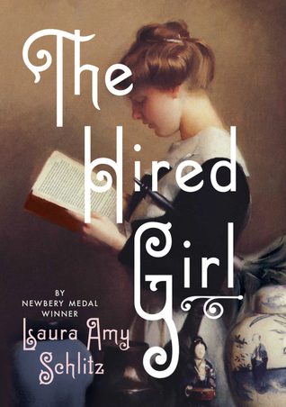Schlitz, Laura Amy. The Hired Girl. Candlewick Press, 2015. 400 pp. Grades 5-8.
