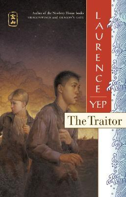 Yep, Laurence. The Traitor (Golden Mountain Chronicles #4). Harper Collins, 2003. 310 pp. Grades 6-8.