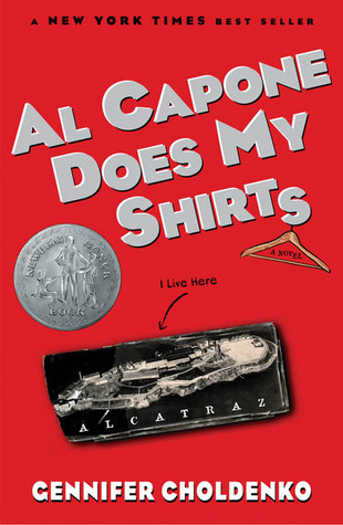 Choldenko, Gennifer. Al Capone Does My Shirts (Al Capone at Alcatraz #1). Putnam's Sons, 2004. 228 pp. Grades 4-8.