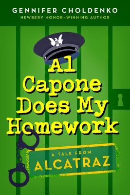 Choldenko, Gennifer. Al Capone Does My Homework (Al Capone at Alcatraz #3). Dial Books for Young Readers, 2013. 224 pp. Grades 4-8.