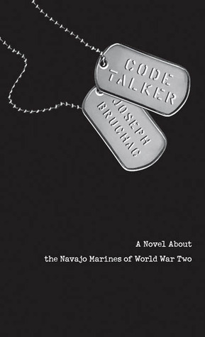 Bruchac, Joseph. Code Talker: A Novel about the Navajo Marines of World War II. Dial, 2005. 231 pp. Grades 6-8.