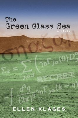 Klages, Ellen. The Green Glass Sea (Green Glass #1). Viking/Penguin, 2006. 318 pp. Grades 5-8.