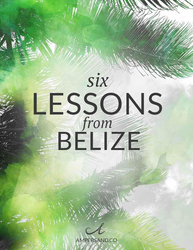 6-lessons-from-belize