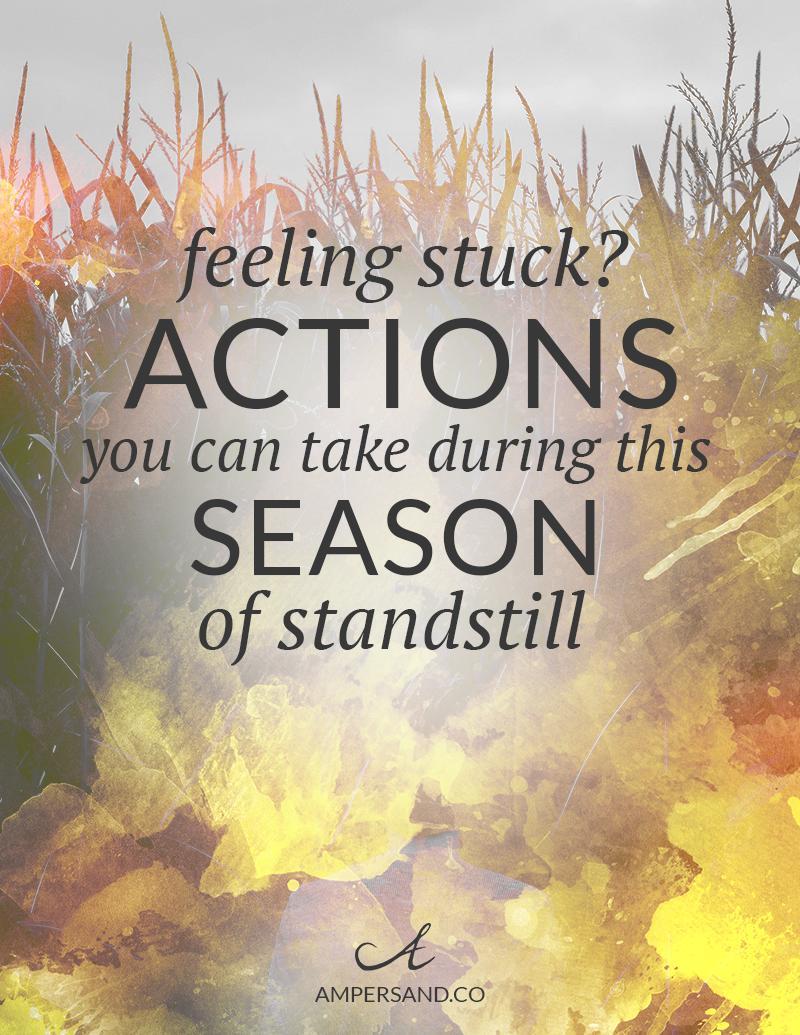 feeling-stuck-season-of-standstill