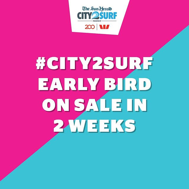 The countdown is on.  Two weeks to go until #City2Surf early bird goes on sale 🤪