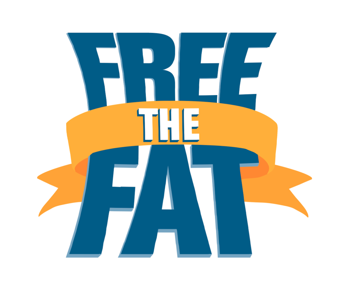 Free the Fat