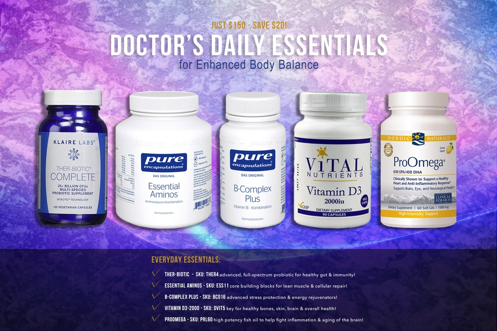 EVERYDAY ESSENTIALS-  DAILY SUPPORT FROM WELL SOURCED HIGH QUALITY INGREDIENTS *B, D, Omega 3, Essential Amino Acids, and Probiotics*